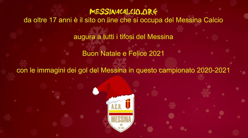 Auguri Di Buon Natale 2021 Video.Auguri Di Buon Natale 2020 E Buon 2021 Messina Calcio